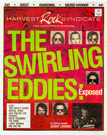 The Swirling Eddies Harvest Rock Syndicate
