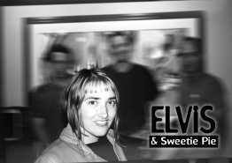 Elvis and Sweetie Pie
